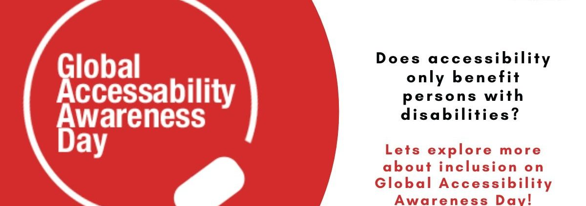 The image is split vertically into two parts - On the left, Global Accesibility Day is written inside a circle on red background. On the right, following text is on a white background – Does accessibility only benefit persons with disabilities? Lets explore more about inclusion on Global Accessibility Awareness Day! At the top right is the logo of planet abled.